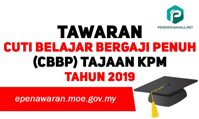 tawaran cuti belajar penuh bagi sambung belajar ke peringkat ijazah sarjana dan kedoktoran 2019