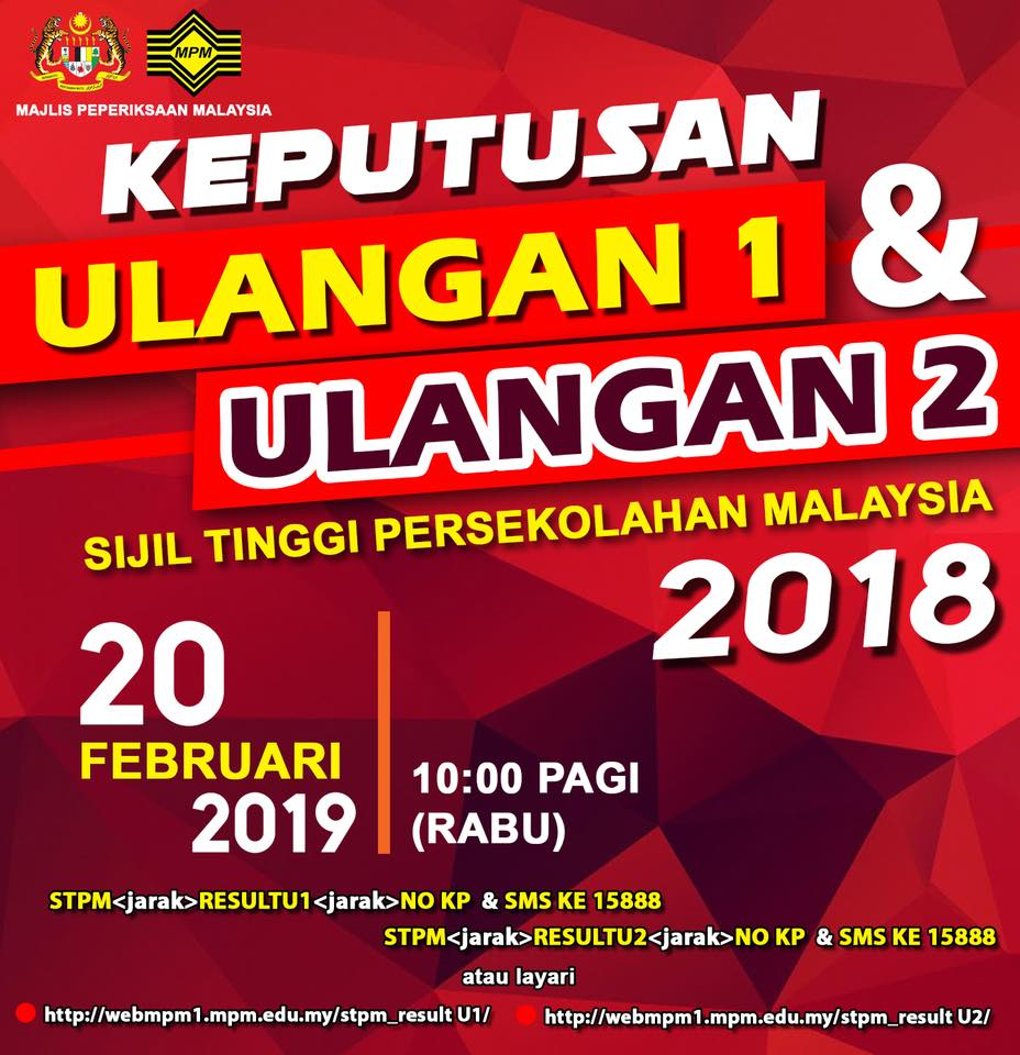 Keputusan Peperiksaan Ulangan 1 & Ulangan 2 STPM Tahun 2018