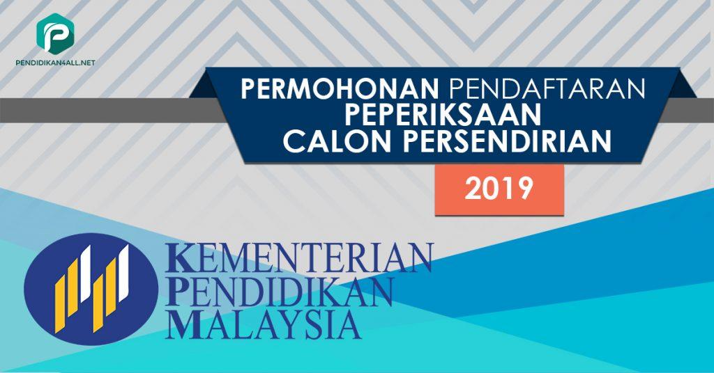 Permohonan Pendaftaran Peperiksaan Tahun 2019 Bagi Calon Persendirian