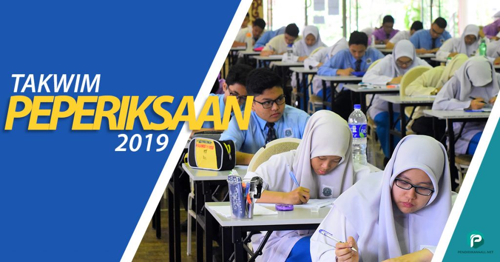 Takwim Peperiksaan 2019 UPSR PT3 SPM SPMU PAV STAM